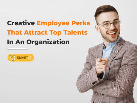 creative employee perks that attract top talents in an organization