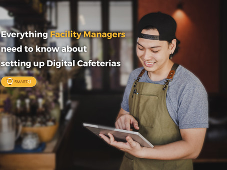 Everything Facility Managers need to know about setting up a Digital Cafeteria
