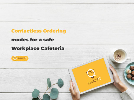 Contactless ordering modes for a safe workplace cafeteria