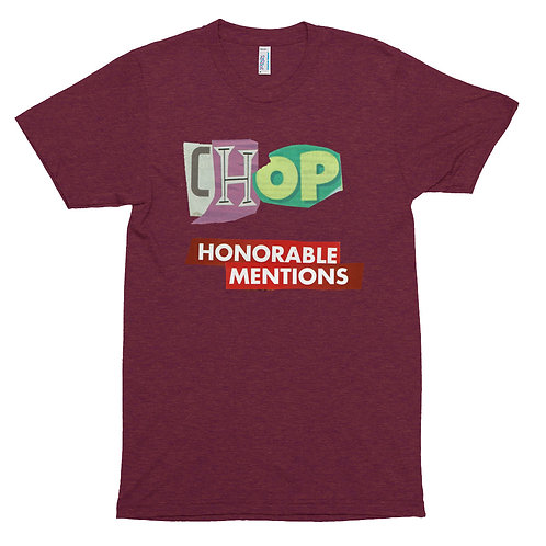 """Chop """"Honorable Mentions"""" Tee"""