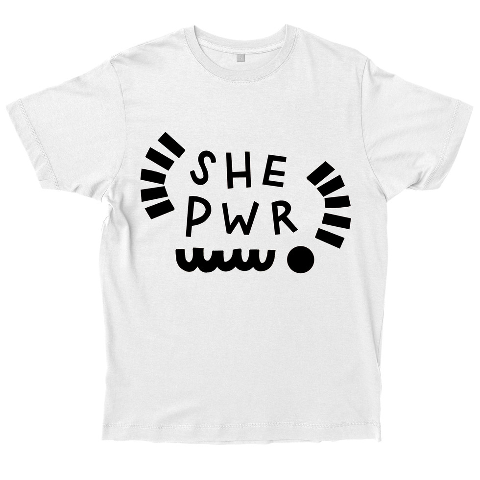 Screen printed SHE PWR tshirt for event and to raise money for a local women's charity