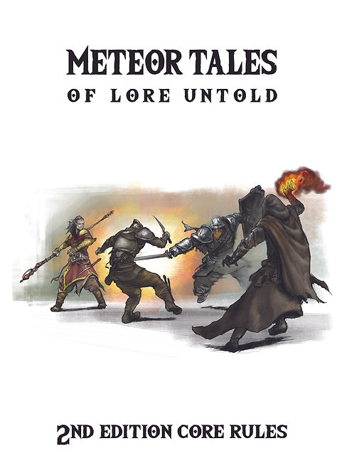 Meteor Tales of Lore Untold: 2nd Edition Core Rules (PDF).