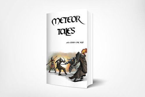 Meteor Tales - 2nd Edition Core Rules.