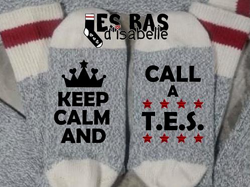 KEEP CALM CALL A T.E.S.