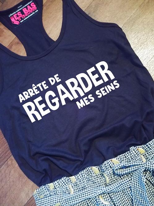 ARRÊTE DE REGARDER MES SEINS
