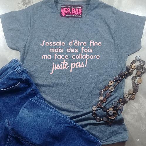 DES FOIS MA FACE COLLABORE JUSTE PAS!