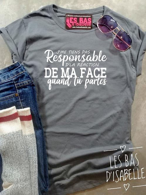 PAS RESPONSABLE DE MA FACE QUAND TU PARLES