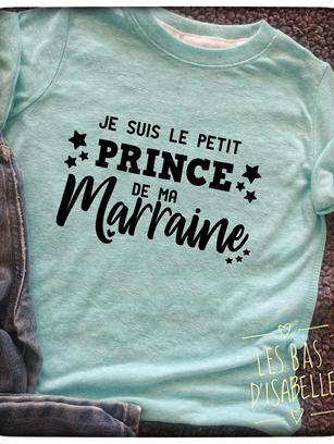 je suis le petit prince de ma marraine tshirt.png