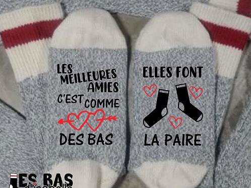 LES MEILLEURES AMIES C'EST COMME DES BAS ON FAIT LA PAIRE
