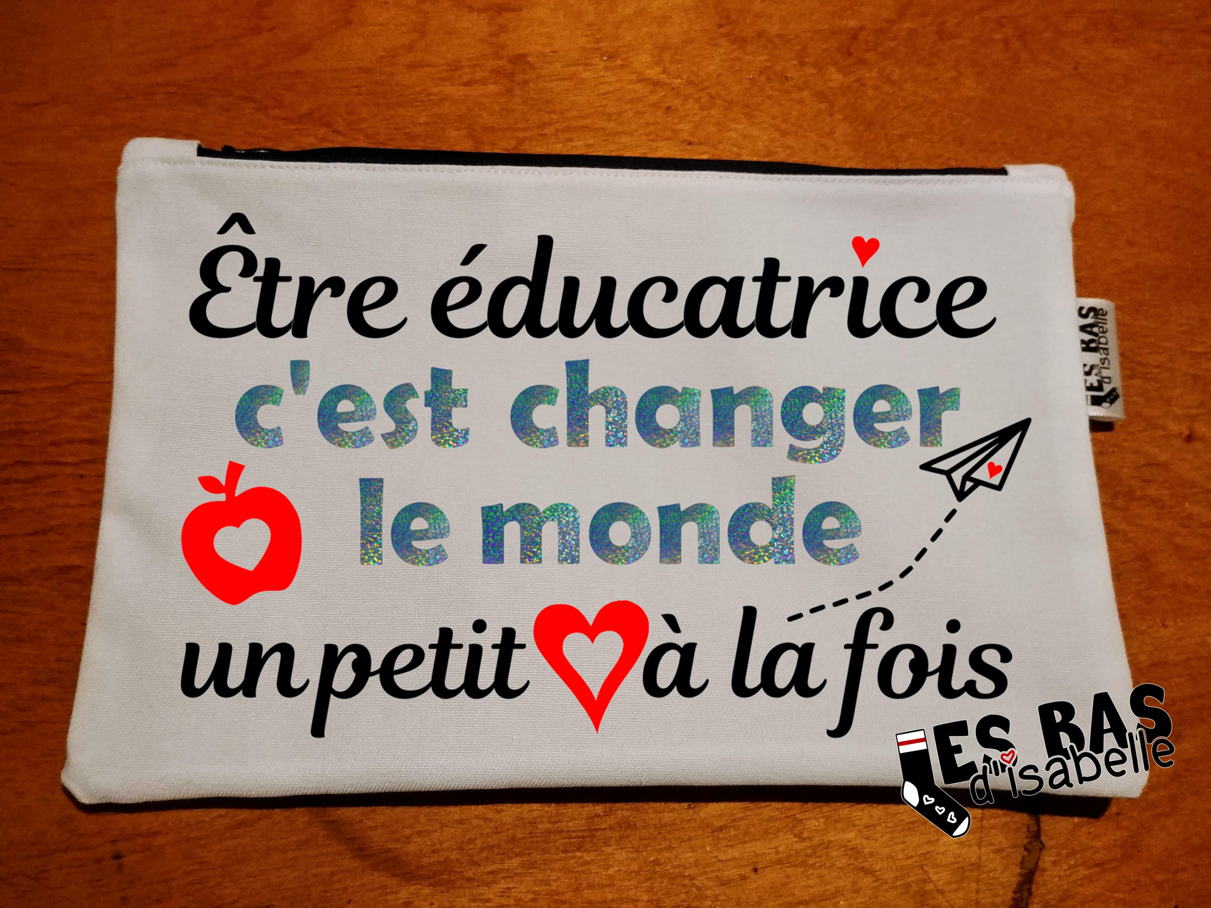 etre educatrice, c'est changer le monde