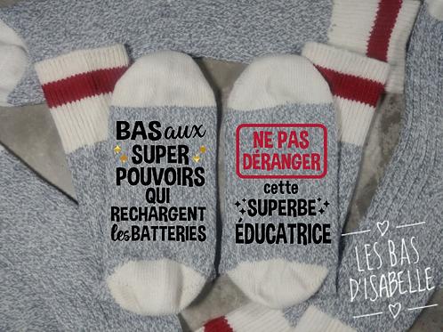 BAS AUX SUPER POUVOIRS NE PAS DÉRANGER SUPERBE ÉDUCATRICE