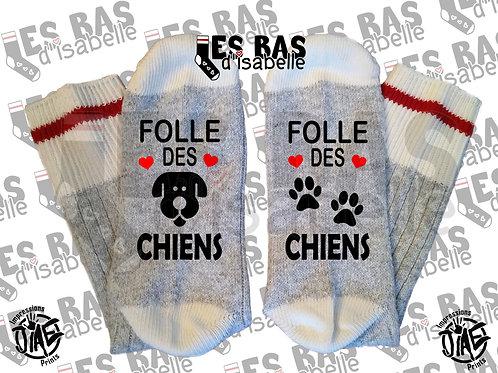 FOLLE DES CHIENS
