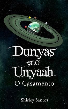 Dunyas eno Unyaah - O Casamento