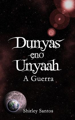 Dunyas eno Unyaah - A Guerra