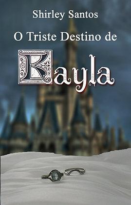 O Triste Destino de Kayla