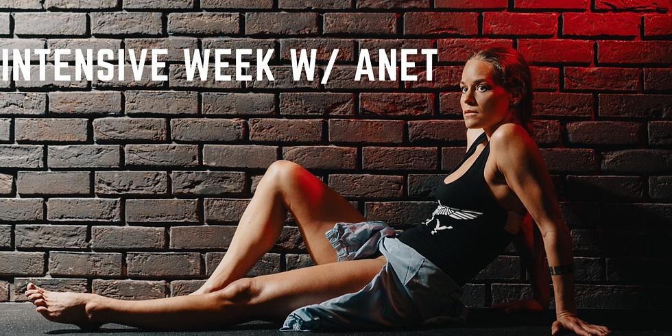 INTENSIVE WEEK W/ ANET - AUGUST