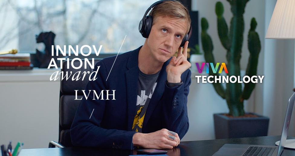 LVMH Innovation Award Campagne Viva Technology