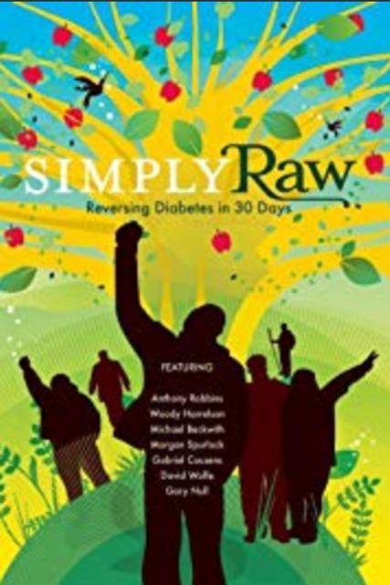 "DVD cover ""Simply Raw: Reversing Diabetes in 30 days"