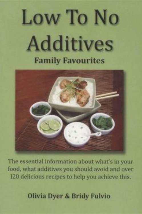 Low to no additives book by Olivia Dyer and Bridy Fulvio