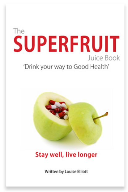 """Book cover """"The Superfruit Juice Book"""" by Louise Eliott"""