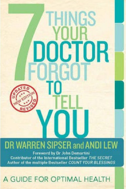 "Book cover ""7 Things your doctor forgot to tell you"" by Dr Warren Sipser & Andy Lew"