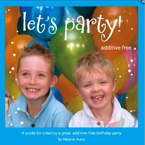 Book cover Let's Party Additive Free by Melanie Avery