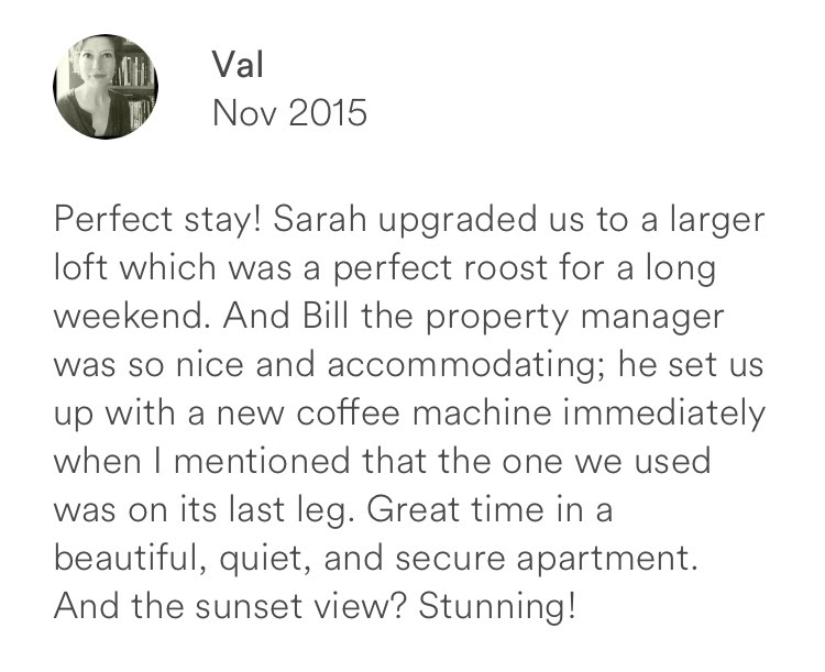 Val November 2015 + perfect stay + accommodating + secure + beautiful + quiet + responsive staff + s