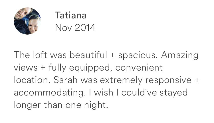 Tatiana November 2014 + beautiful + spacious + views + convenient + responsive host
