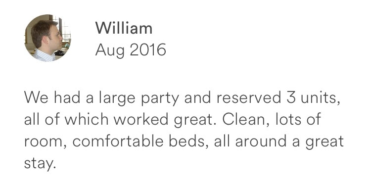 William August 2016 + large party + clean + roomy + all around great stay