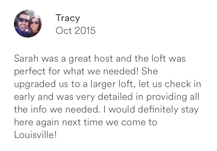 Tracy October 2015 + great host + perfect + upgrades + early check in + louisville