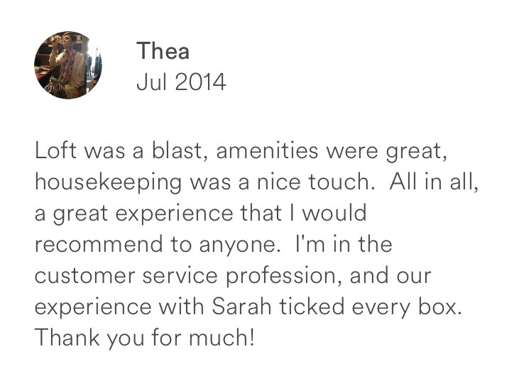 Thea July 2014 + loft was a blast + great amenities + great customer service