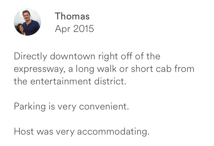 Thomas April 2015 + downtown off expressway + walk and short cab to entertainment + convenient parki