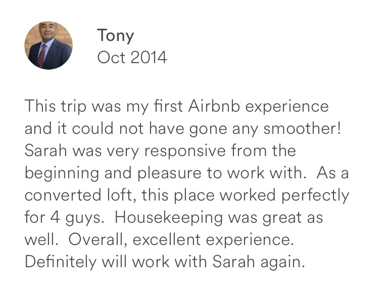 Tony October 2014 + first airbnb experience + responsive pleasurable host + excellent