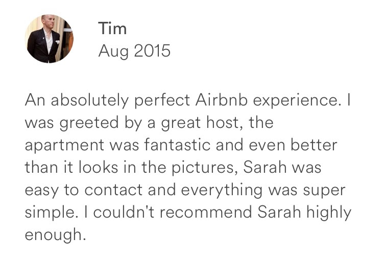 Tim August 2015 + perfect Airbnb experience + easy to contact host