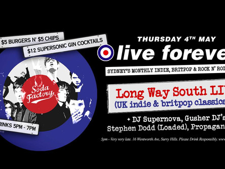 Live Forever - The Soda Factory - 4th May
