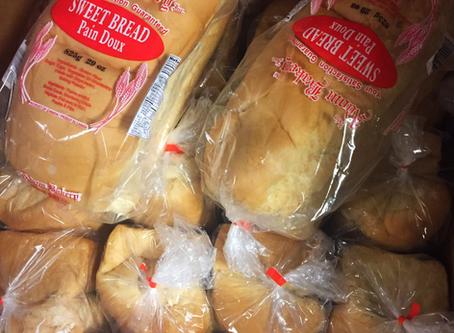 Fresh Sweet Bread is in!