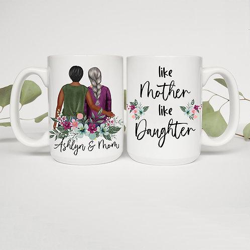 Like Mother Like Daughter Personalized Mug
