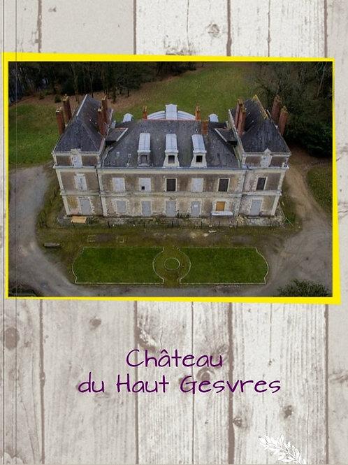 """Livre le """"Château du Haut Gesvres"""""""