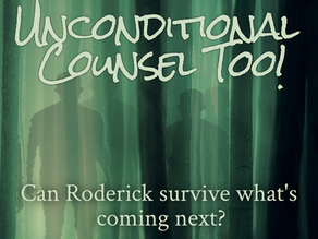 Unconditional Counsel & UC TOO!