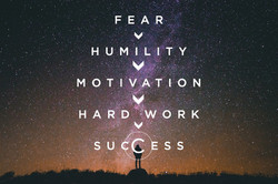 Fear-Humilty-Motivation-Hard Word-Succes