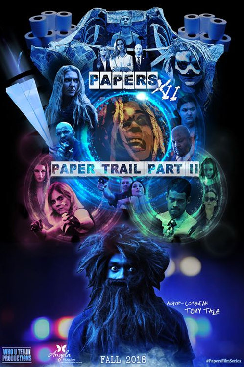 PAPERS XII: PAPER TRAIL PT 2