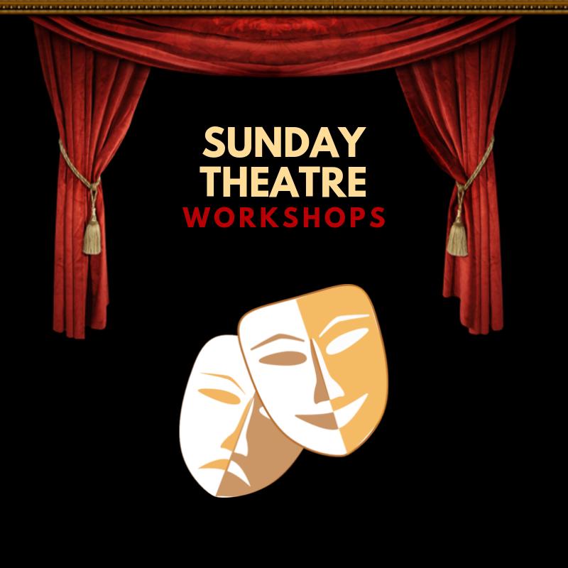 Sunday Theatre Workshops