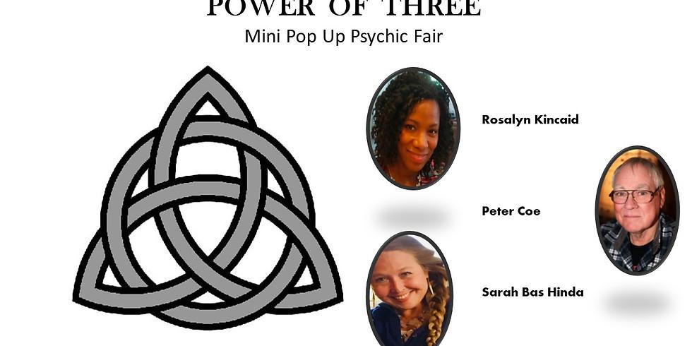 Power of Three: Mini Pop Up Psychic Fair