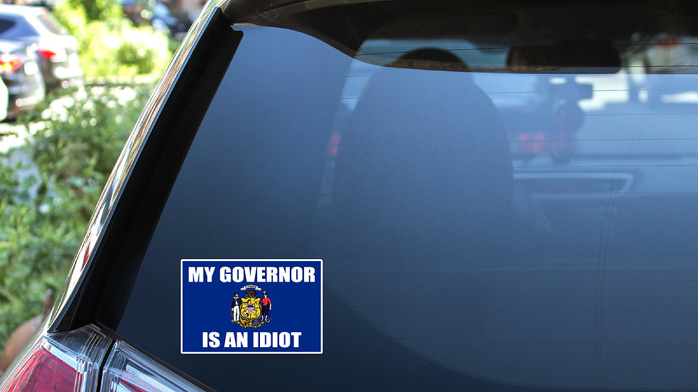 My Governor is an Idiot Flag