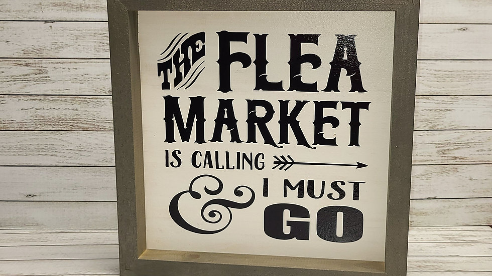Flea Market Wooden Sign