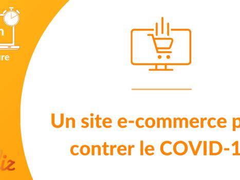 Un site e-commerce pour contrer le COVID-19