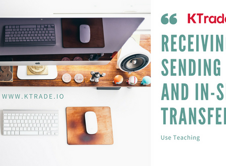 KTrade平台-代幣的接收、發送與站內轉帳使用教學