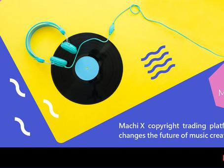 Machi X 版權交易平台改變音樂創作未來