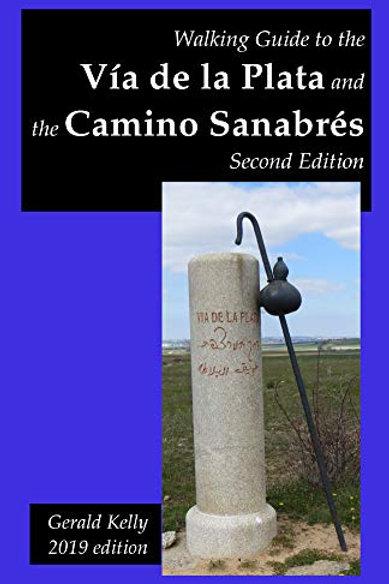 Via de la Plata & Camino Sanabres 2019