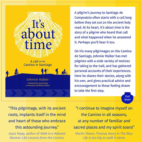 It's About Time - A Call to the Camino de Santiago by Johnnie Walker